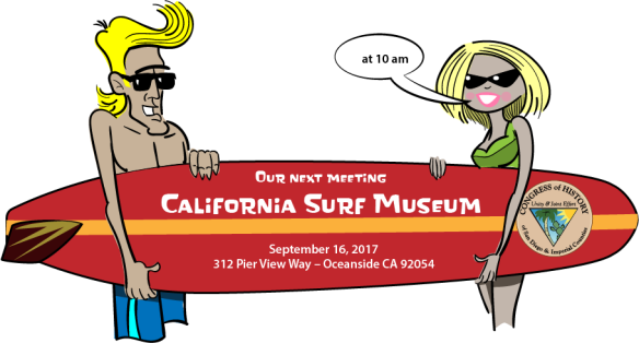 Next Meeting – California Surf Museum | Congress of History
